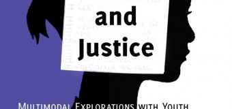 Book Review: Media, Arts, and Justice: Multimodal Explorations with Youth